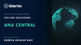 ANA Central, el nuevo servicio en formato de nube privada del CCN-CERT
